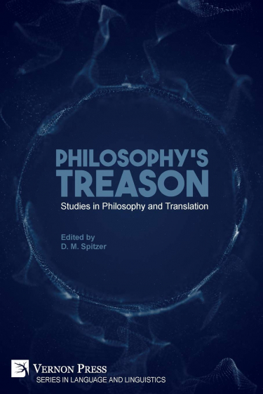 Book Cover of Philosophy's Treason: Studies in Philosophy and Translation